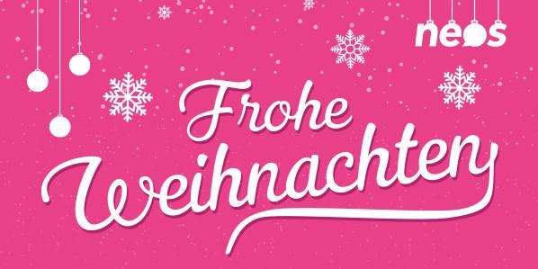 NEOS wünschen frohe Festtage und ein schönes Weihnachtsfest!